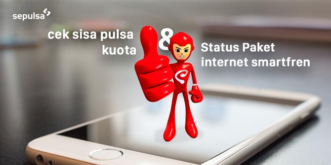 Cara Cek Pulsa Kuota Dan Status Paket Internet Smartfren Sepulsa